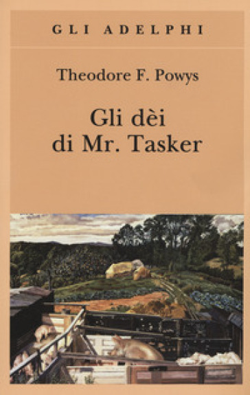 Gli dèi di Mr. Tasker - Theodore F. Powys |