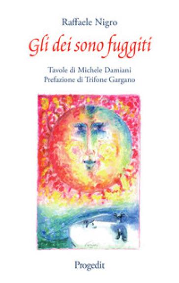 Gli dei sono fuggiti - Raffaele Nigro | Kritjur.org