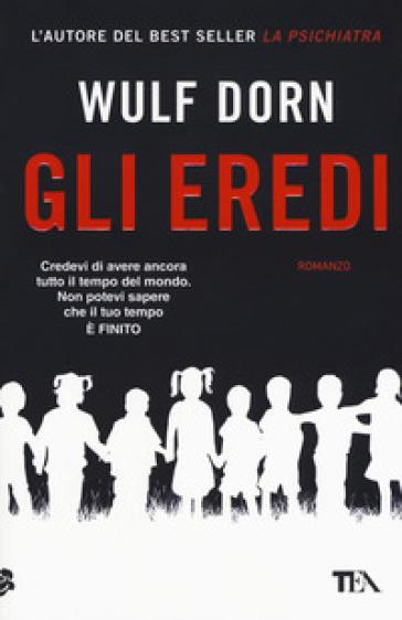 Gli eredi - Wulf Dorn pdf epub
