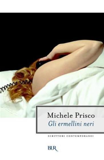 Gli ermellini neri - Michele Prisco | Kritjur.org