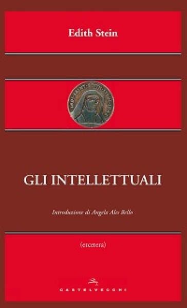 Gli intellettuali - Edith Stein | Rochesterscifianimecon.com