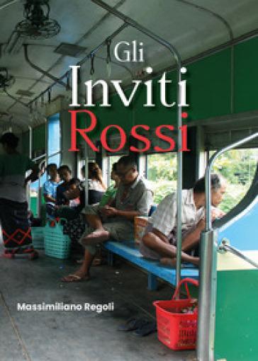 Gli inviti rossi - Massimiliano Regoli pdf epub