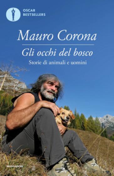 Gli occhi del bosco - Mauro Corona | Kritjur.org