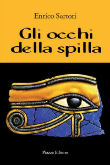 Gli occhi della spilla - Enrico Sartori | Jonathanterrington.com
