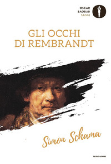 Gli occhi di Rembrandt - Simon Schama | Thecosgala.com