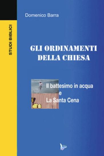 Gli ordinamenti della Chiesa - Domenico Barra | Kritjur.org