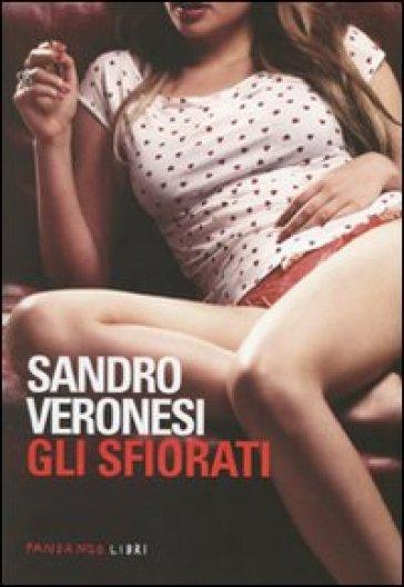 Gli sfiorati - Sandro Veronesi | Kritjur.org