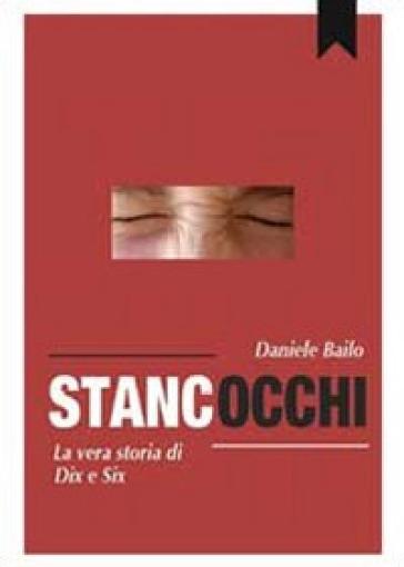 Gli stancocchi - Daniele Bailo |