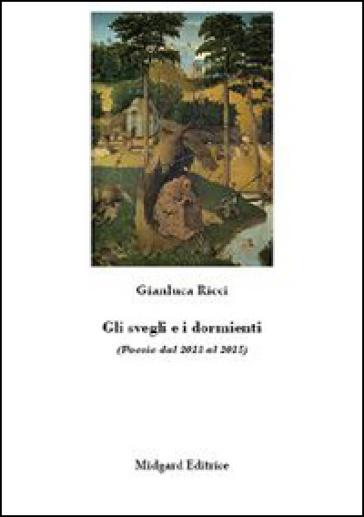Gli svegli e i dormienti - Gianluca Ricci | Kritjur.org