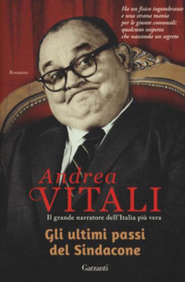Gli ultimi passi del sindacone - Andrea Vitali  