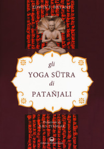 Gli yoga sutra di Patanjali - Edwin F. Bryant | Ericsfund.org