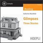 Glimpses. Three stories. Con CD Audio