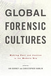 Global Forensic Cultures