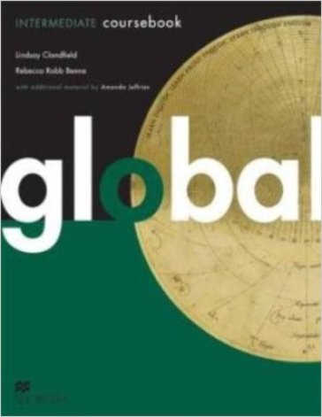 Global. Intermediate. Student's book. Per le Scuole superiori. Con DVD: E-workbook. Con espansione online