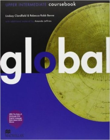 Global. Upper intermediate. Student's book-Workbook. Per le Scuole superiori. Con DVD: E-workbook. Con espansione online