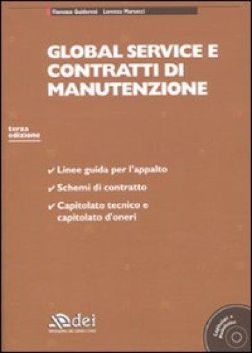 Global service e contratti di manutenzione. Con CD-ROM - Lorenzo Marsocci | Thecosgala.com