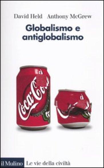 Globalismo e antiglobalismo - David Held  