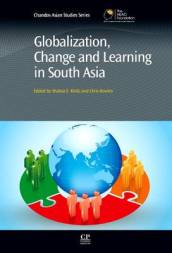 Globalization, Change and Learning in South Asia