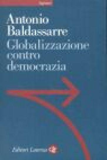 Globalizzazione contro democrazia - Antonio Baldassarre | Kritjur.org