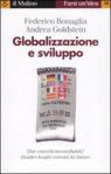 Globalizzazione e sviluppo - Federico Bonaglia  