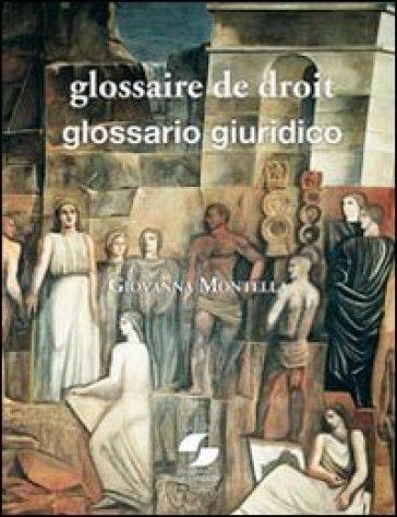 Glossaire de droit international et européen-Glossario di diritto internazionale ed europeo - Giovanna Montella | Jonathanterrington.com