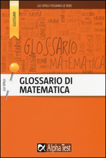 Glossario di matematica - Daniele Gouthier | Jonathanterrington.com