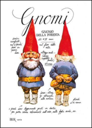 Gnomi Wil Huygen Rien Poortvliet Libro Mondadori Store
