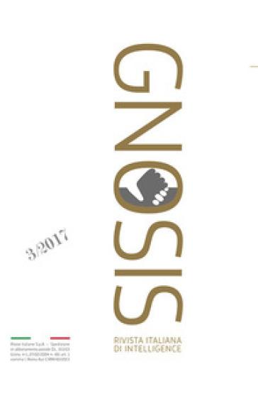 Gnosis. Rivista italiana di intelligence. Ediz. italiana e inglese (2017). 3.