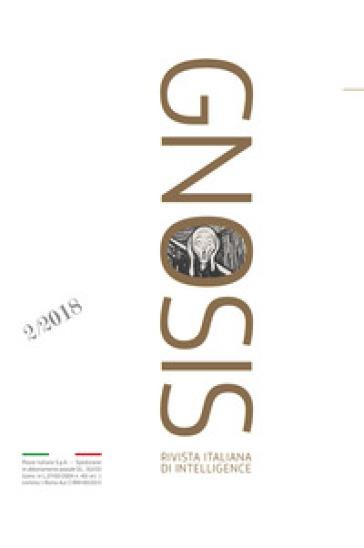 Gnosis. Rivista italiana di Intelligence (2018). 2: La paura