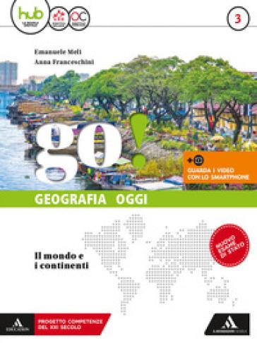 Go! Per la Scuola media. Con e-book. Con espansione online. Con Libro. 3. - Emanuele Meli |