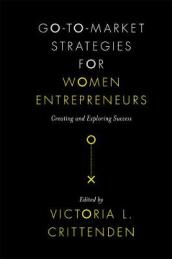 Go-to-Market Strategies for Women Entrepreneurs