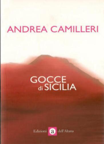 Gocce di Sicilia - Andrea Camilleri  