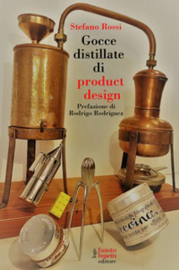 Gocce distillate di product design