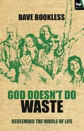 God Doesn t Do Waste