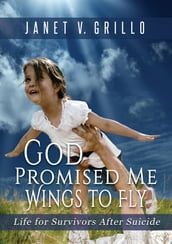 God Promised Me Wings to Fly