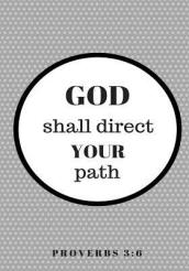 God Shall Direct Your Path