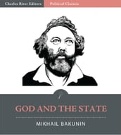 God and the State (Illustrated Edition)