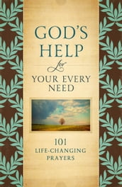 God s Help for Your Every Need