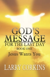 God s Message for the Last Day