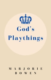 God s Playthings