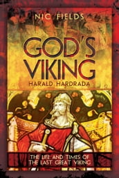 God s Viking: Harald Hardrada
