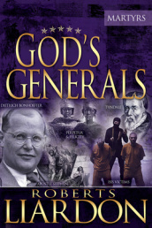 Gods Generals: The Martyrs