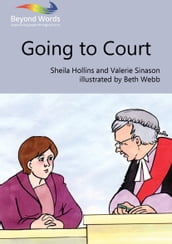 Going to Court