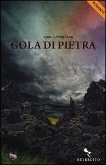 Gola di pietra - Luigi Lambertini   Kritjur.org