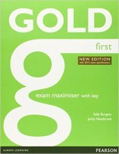 Gold first certificate. New edition. Exam maximiser with key. Con espansione. Per le Scuole superiori