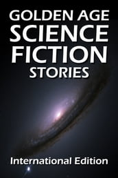 Golden Age Science Fiction Stories
