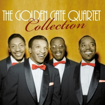 Golden gate quartet..