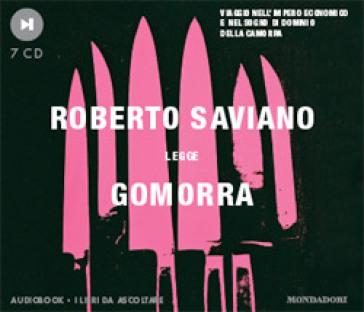 Gomorra. Viaggio nell'impero economico e nel sogno di dominio della camorra. Audiolibro. 7 CD Audio - Roberto Saviano |