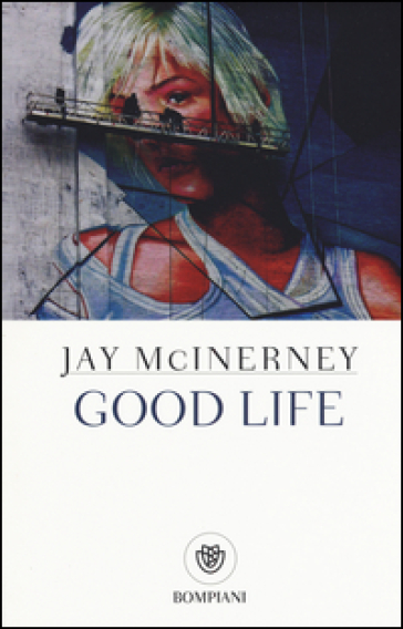 Good life - Jay McInerney |