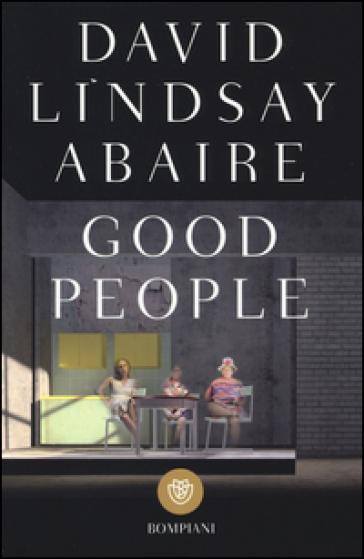 Good people - David Lindsay-Abaire |